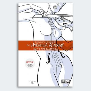 CÓMIC The Umbrella Academy. Suite Apocalíptica